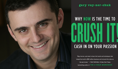 Gary Vaynerchuk - Crush It